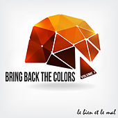 Bring Back the Colors, Vol. 01 by Various Artists