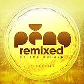 Play & Download PENG - Remixed by The Rurals by Various Artists | Napster