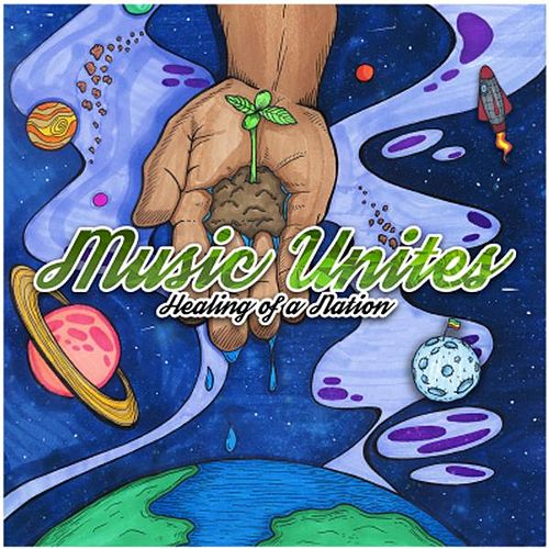 Play & Download Music Unites - Healing of a Nation by Various Artists | Napster