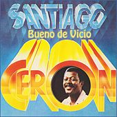 Play & Download Bueno de Vicio by Santiago Ceron | Napster