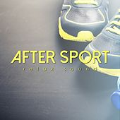 Play & Download After Sport Relax Sound by Various Artists | Napster