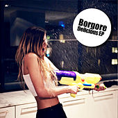 Play & Download Delicious - EP by Borgore | Napster
