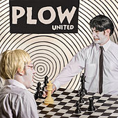 Plow United by Plow United