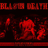 Play & Download Black Death: The Outer Limits of Extreme Metal from Immortal to Meshuggah by Various Artists | Napster