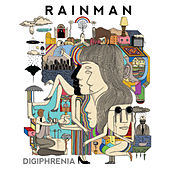 Play & Download Digiphrenia by Rain Man | Napster