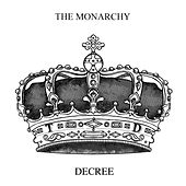 Play & Download Decree by Monarchy | Napster