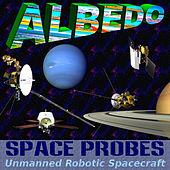 Space Probes: Unmanned Robotic Spacecraft by Albedo