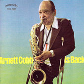 Is Back by Arnett Cobb
