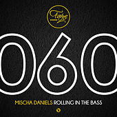 Play & Download Rolling In The Bass by Mischa Daniels | Napster