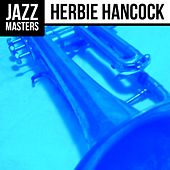 Play & Download Jazz Masters: Herbie Hancock by Herbie Hancock | Napster