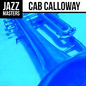 Play & Download Jazz Masters: Cab Calloway by Cab Calloway | Napster