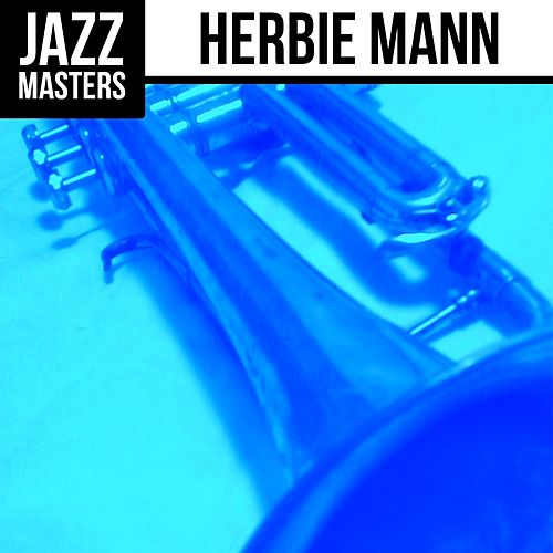 Jazz Masters: Herbie Mann by Herbie Mann