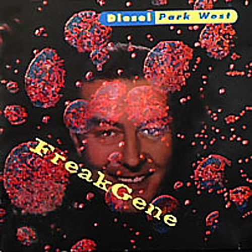 Play & Download Freakgene by Diesel Park West | Napster