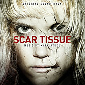 Scar Tissue (Original Soundtrack) von City of Prague Philharmonic
