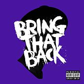Play & Download Bring That Back by Josh Baze | Napster