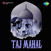 Taj Mahal (Original Motion Picture Soundtrack) by Various Artists