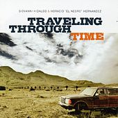 Play & Download Traveling Through Time by Giovanni Hidalgo | Napster