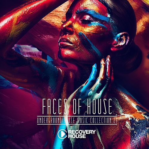 Faces of House, Vol. 21 by Various Artists