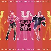 Play & Download Saved By the Belles (Original Motion Picture Soundtrack) by Various Artists | Napster
