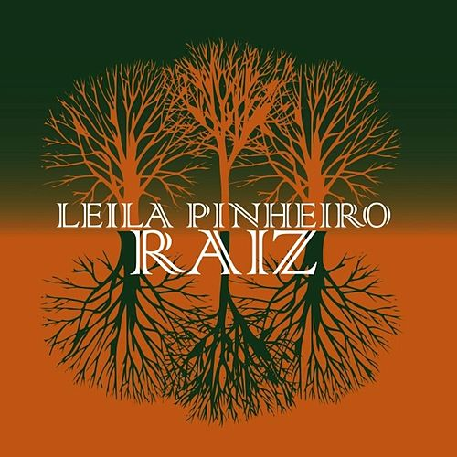 Play & Download Raiz by Leila Pinheiro | Napster