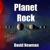 Play & Download Planet Rock by David Newman | Napster