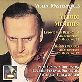 Play & Download Violin Masterpieces: Yehudi Menuhin Plays Beethoven & Brahms by Yehudi Menuhin | Napster