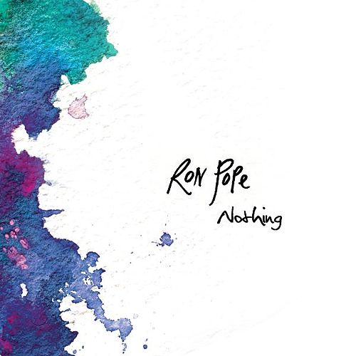 Play & Download Nothing by Ron Pope | Napster