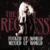 Play & Download Fucked Up World / Messed Up World by The Pretty Reckless | Napster