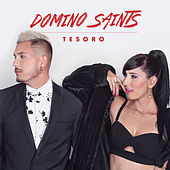 Play & Download Tesoro by Domino Saints | Napster