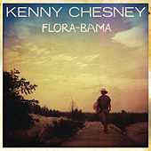 Play & Download Flora-Bama by Kenny Chesney | Napster