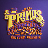Pure Imagination by Primus