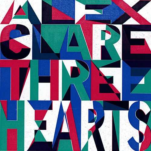 Play & Download Three Hearts by Alex Clare | Napster