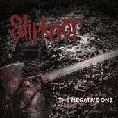 Negative One by Slipknot