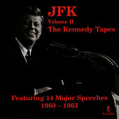 Play & Download The Kennedy Tapes, Vol. 2 by John F. Kennedy | Napster