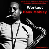 Workout (Remastered 2014) von Hank Mobley