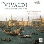 Play & Download Vivaldi: Violin Sonatas, Op. 2 by Federico Guglielmo | Napster