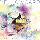 Play & Download Lift a Sail by Yellowcard | Napster