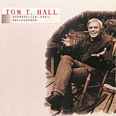 Play & Download Storyteller, Poet, Philosopher by Tom T. Hall | Napster