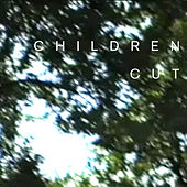 Play & Download Cut by Children | Napster