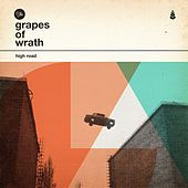 High Road by Grapes of Wrath