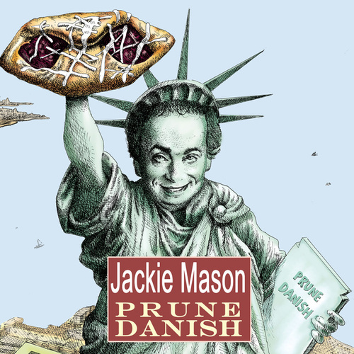 Play & Download Prune Danish by Jackie Mason | Napster