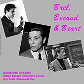 Play & Download Brel Becaud & Beart by Various Artists | Napster