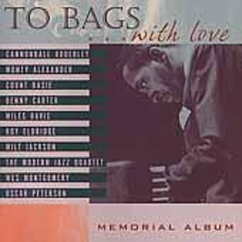 Play & Download To Bags With Love: A Tribute To Milt Jackson by Milt Jackson | Napster