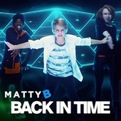 Play & Download Back in Time by Matty B | Napster