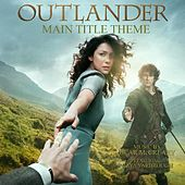 Play & Download Outlander Main Title Theme (Skye Boat Song) [feat. Raya Yarbrough] by Bear McCreary | Napster