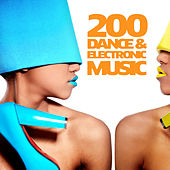 Play & Download 200 Dance & Electronic Music by Various Artists | Napster
