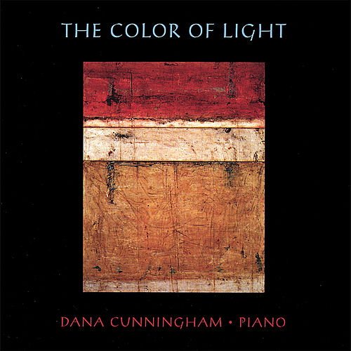Play & Download The Color of Light by Dana Cunningham | Napster