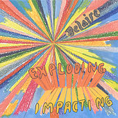 Exploding Impacting by Belaire