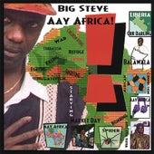 Aay Africa by Big Steve
