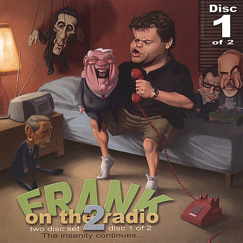 Play & Download Frank On the Radio 2 (Disc 1) by Frank Caliendo | Napster